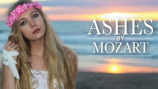 Mozart - Ashes - Original Song - Official Music Video