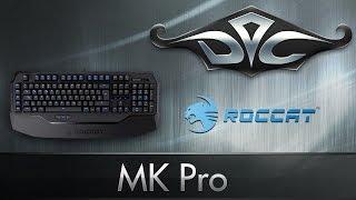 roccat Ryos MK Pro. Теперь с MX Blue и хорошей локализацией!