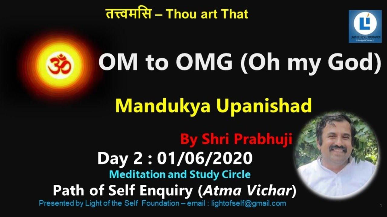 Download OM to OMG D2 #mandukyaupanishad #selfenquiry #vicharamarg #advaita