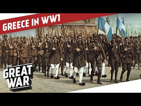 A Crucial Test For Unity  Greece in WW1 I THE GREAT WAR Special