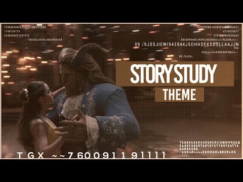 Story Study: Theme (ft. Beauty and the Beast)