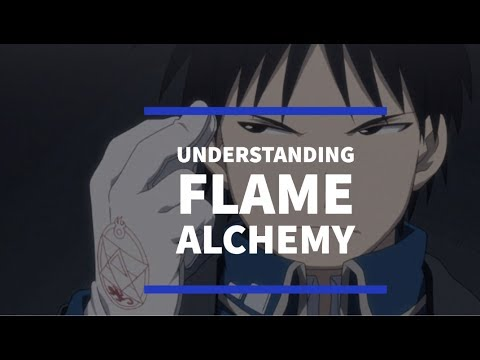FMA: Brotherhood - Understanding Roy Mustang's Flame Alchemy
