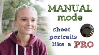 Ручний режим - знімати портрети як професіонал!