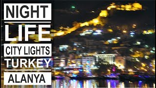 Turkey: What to do in Alanya? Alanya city at night