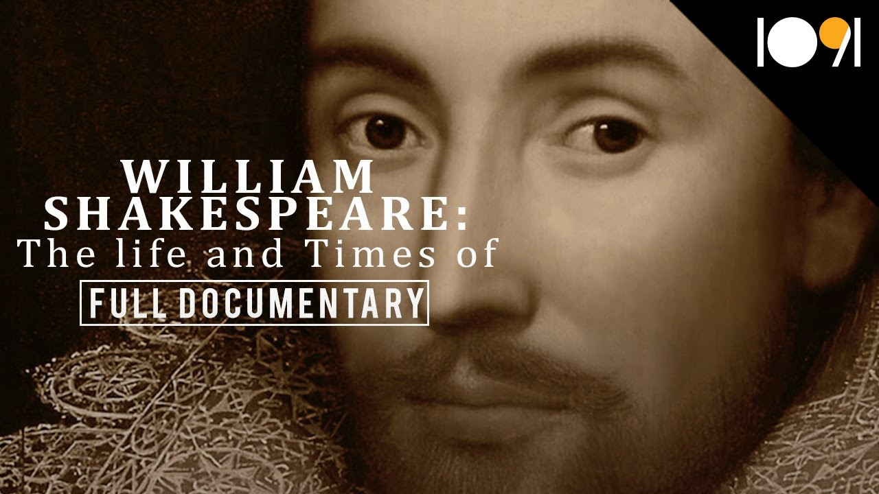William Shakespeare: The Life and Times Of (FULL DOCUMENTARY)
