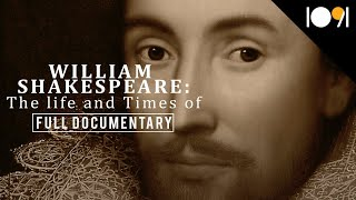 william shakespeare the life and times of full documentary