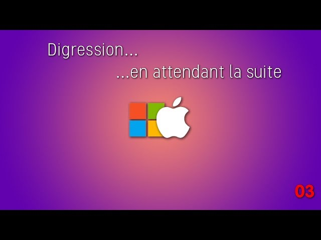 Microsoft vs Apple - digression #03