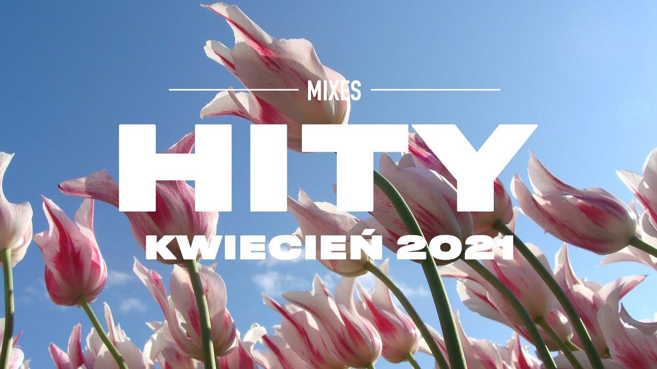 Download Hity 2021 Kwiecień * Najnowsze Przeboje z Radia 2021 * Najlepsza radiowa muzyka 2021 *