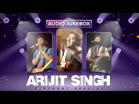Arijit Singh Birthday Special | Heart Touching Love Songs | Hindi Bollywood Songs