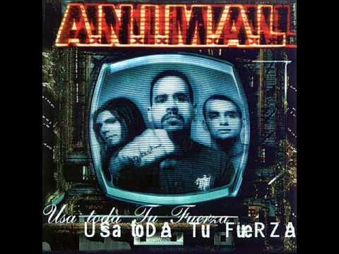 A.N.I.M.A.L - Usa toda tu fuerza (1999) FULL ALBUM