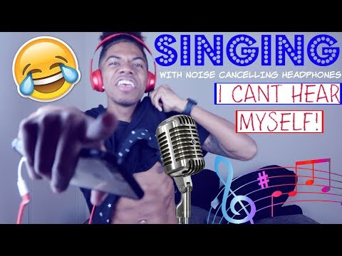 SINGING WITH NOISE CANCELLING HEADPHONES!!**VERY EMBARRASSING!**😂
