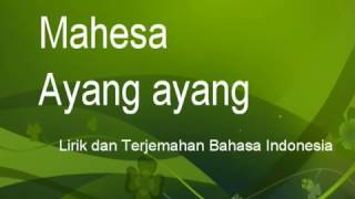 Mahesa Ayang Ayang Lirik lagu dan terjemah Bahasa Indonesia