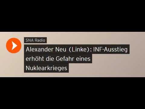 Alexander Neu (Linke): INF-Ausstieg u.Atomkriegsgefahr (Sputniknews)