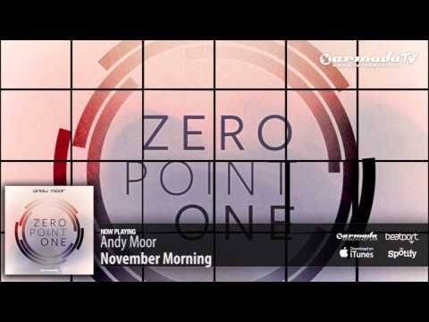 Andy Moor - November Morning (Zero Point One album preview)