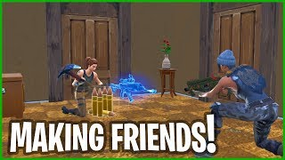 MAKING FRIENDS IN FORTNITE!