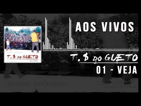 01 Veja Trilha Sonora do Gueto Ao Vivo