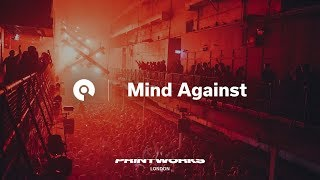 Mind Against @ Printworks - Issue 002 Opening Party (BE-AT.TV)