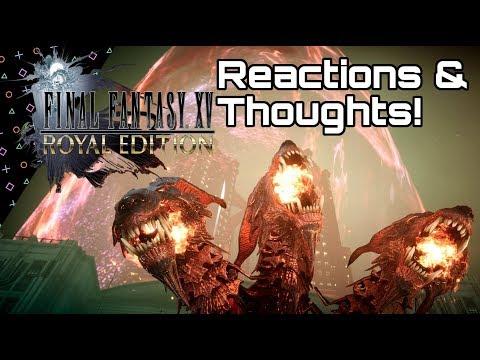 ROYAL EDITION Reaction & Thoughts! FINAL FANTASY XV