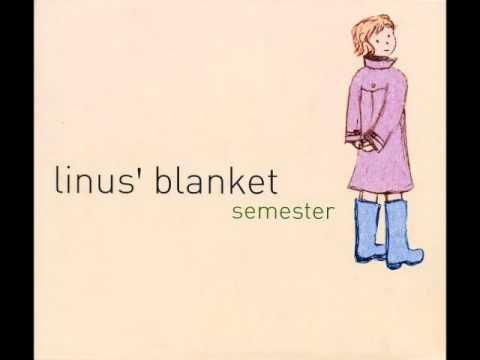 Linus' Blanket - Summer Has Gone By