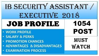#IB SECURITY ASSISTANT JOB PROFILE || Salary || Study Hour