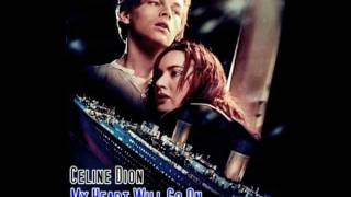 "Céline dion's ""my heart will go on"" with dialogues from the movie ""titanic""."