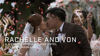 Rachelle and Von: A Wedding at Villa Diana Hotel