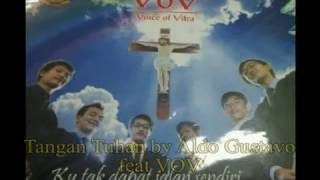 Tangan Tuhan (Lirik) by Aldo Gustavo feat Voice Of Vitra (VOV)