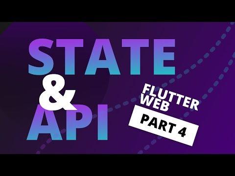 State and Api Integration in Flutter - Flutter Web Tutorial Part 4 thumbnail