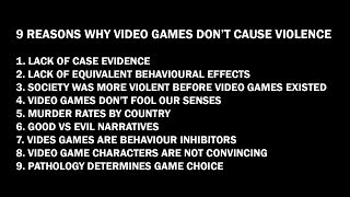 9 reasons why video games don't cause violence