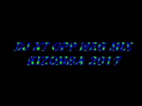 Dj Nt Mix Kizomba 2MUCH - Vem ft DJODJE 2017
