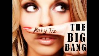 Katy Tiz - The Big Bang (+ lyrics)