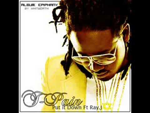 t-pain ft ray j - put it down new song