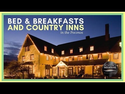 E4 Pocono Mountains Magazine Bed Breakfasts And Country Inns