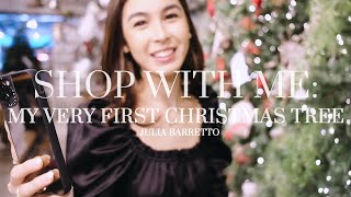 Shop with Me: My Very First Christmas Tree | Julia Barretto