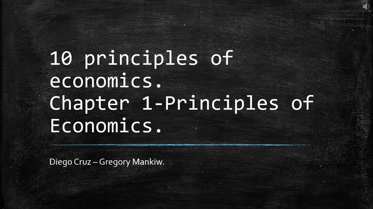 Ten Principles of Economics  Chapter 1  Principle of Economics