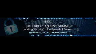 IDC European CISO Summit 2017