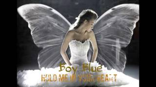 Boy Blue - Hold Me In Your Heart ( Beach Club Records)