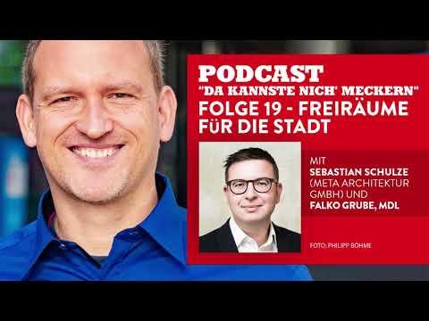 """Podcast """"Da kannste nich´ meckern..."""" - Folge 19 - Freiräume für die Stadt"""