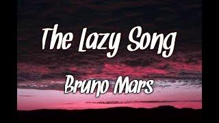Bruno Mars (Lyrics) - The Lazy Song