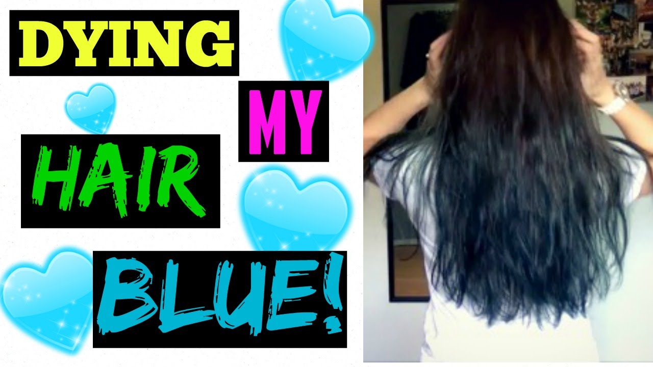 Dying My Hair Blue Brown To Blue Hair Color Youtube