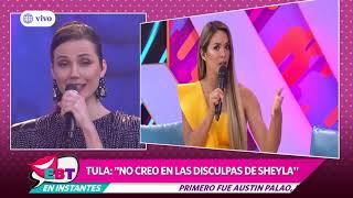 """Tula Rodríguez no cree en Sheyla Rojas: """"Ella siempre llegó tarde"""""""
