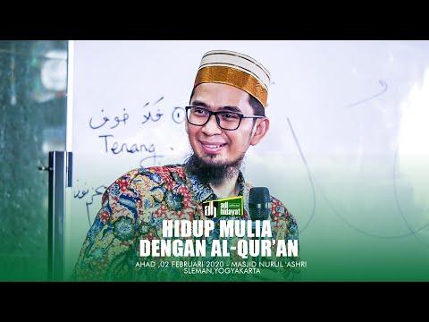 [HD] Hidup Mulia Dengan Al-Qur'an - Ustadz Adi Hidayat