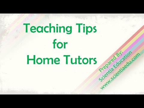 Teaching Tips For Home Tutors