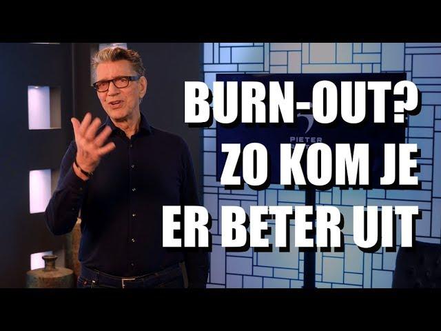 Hoe kom je beter uit je burn-out? | Pieter Frijters | MindTuning |