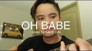 Oh Babe Jeremiah KAYE CAL Acoustic Cover.mp3