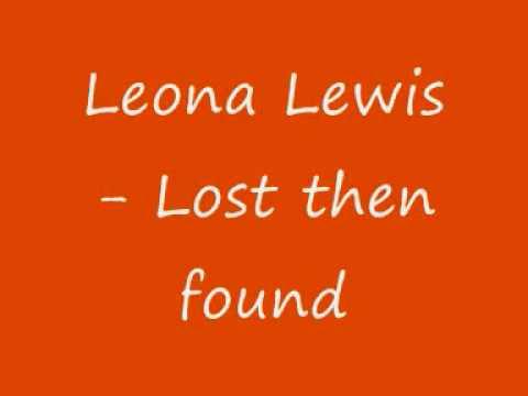 Leona Lewis - Lost then found