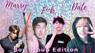 * MARRY,F**K,DATE|| Kpop Boy Group Edition*