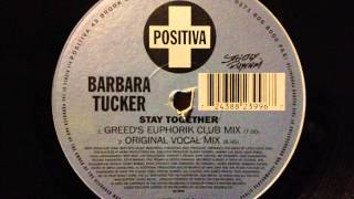 Barbara Tucker - Stay Together (Original Vocal Mix)