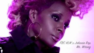 "FBC KLIK - Mary J Blige ft Drake - Mr. Wrong Christian Remix - ""FBC KLIK x Johnnie Rep"""
