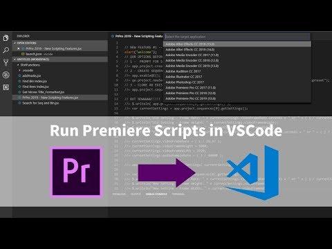 How to Run Premiere Scripts through Visual Studio Code